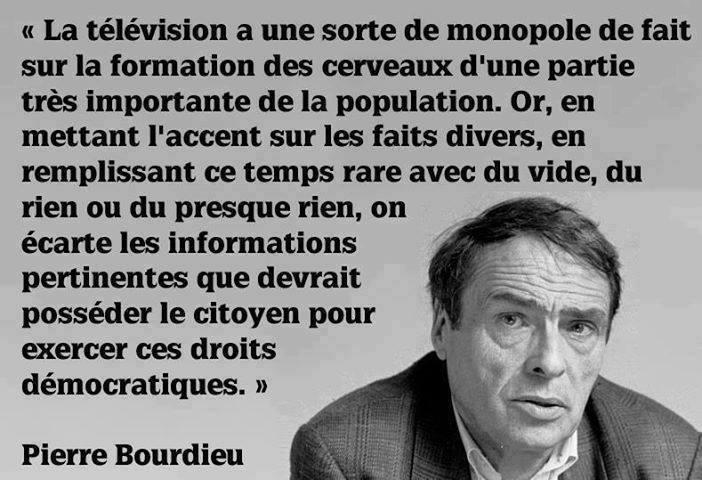 La télévision a une sorte de monopole ...