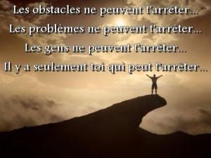 Les obstacles ne peuvent t arrêter